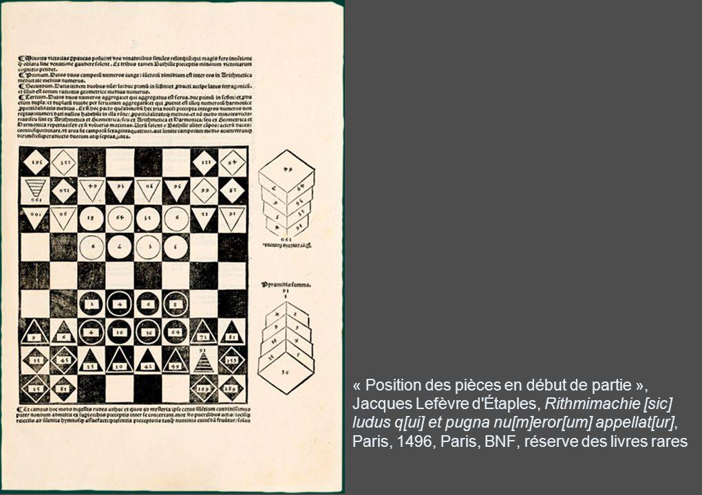 « Position des pièces en début de partie », Jacques Lefèvre d Étaples, Rithmimachie [sic] ludus q[ui] et pugna nu[m]eror[um] appellat[ur], Paris, 1496, Paris, BNF, réserve des livres rares